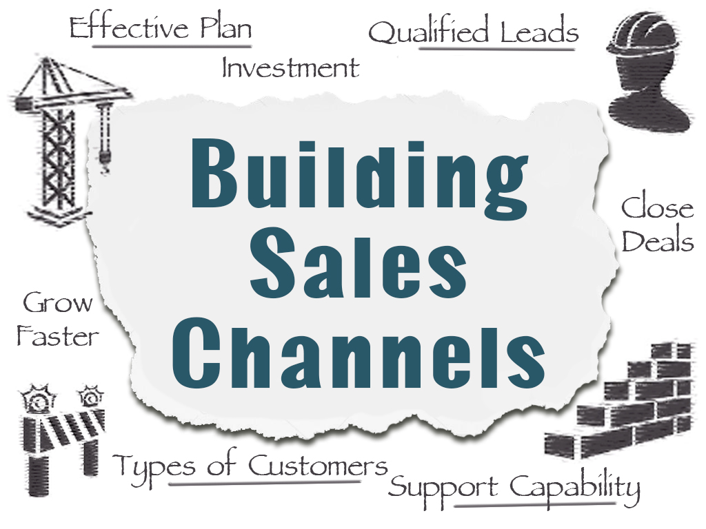 Building Sales Channels - What do you want from a sales partner?